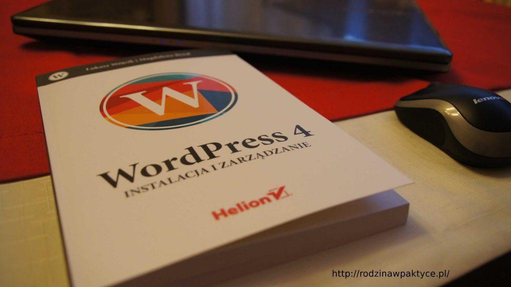 WordPress 4 - Instalacja i zarządzanie
